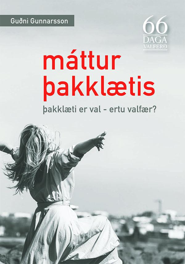 Máttur þakklætis. Verkefnabók til nýrrar og kröftugrar vegferðar með Guðna. rys.is