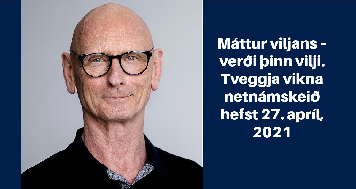 Máttur viljans, masterclass. Netnámskeið 27. apríl, 2021. rys.is